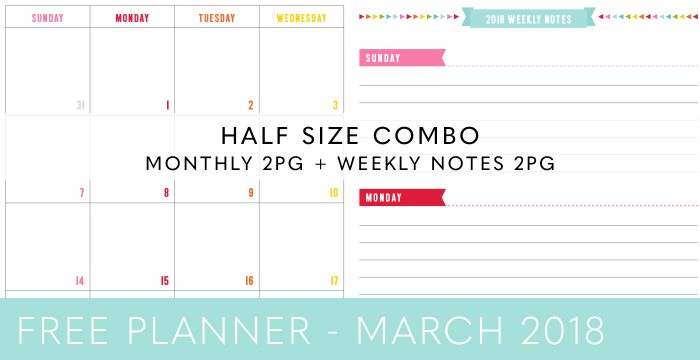FREE HALF SIZE PLANNER COMBO – MARCH 2018
