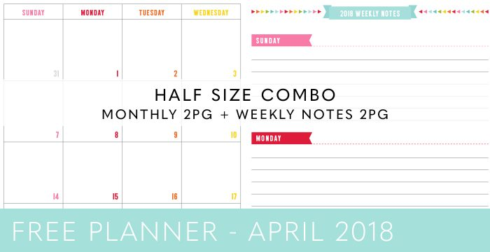 FREE HALF SIZE PLANNER COMBO – APRIL 2018