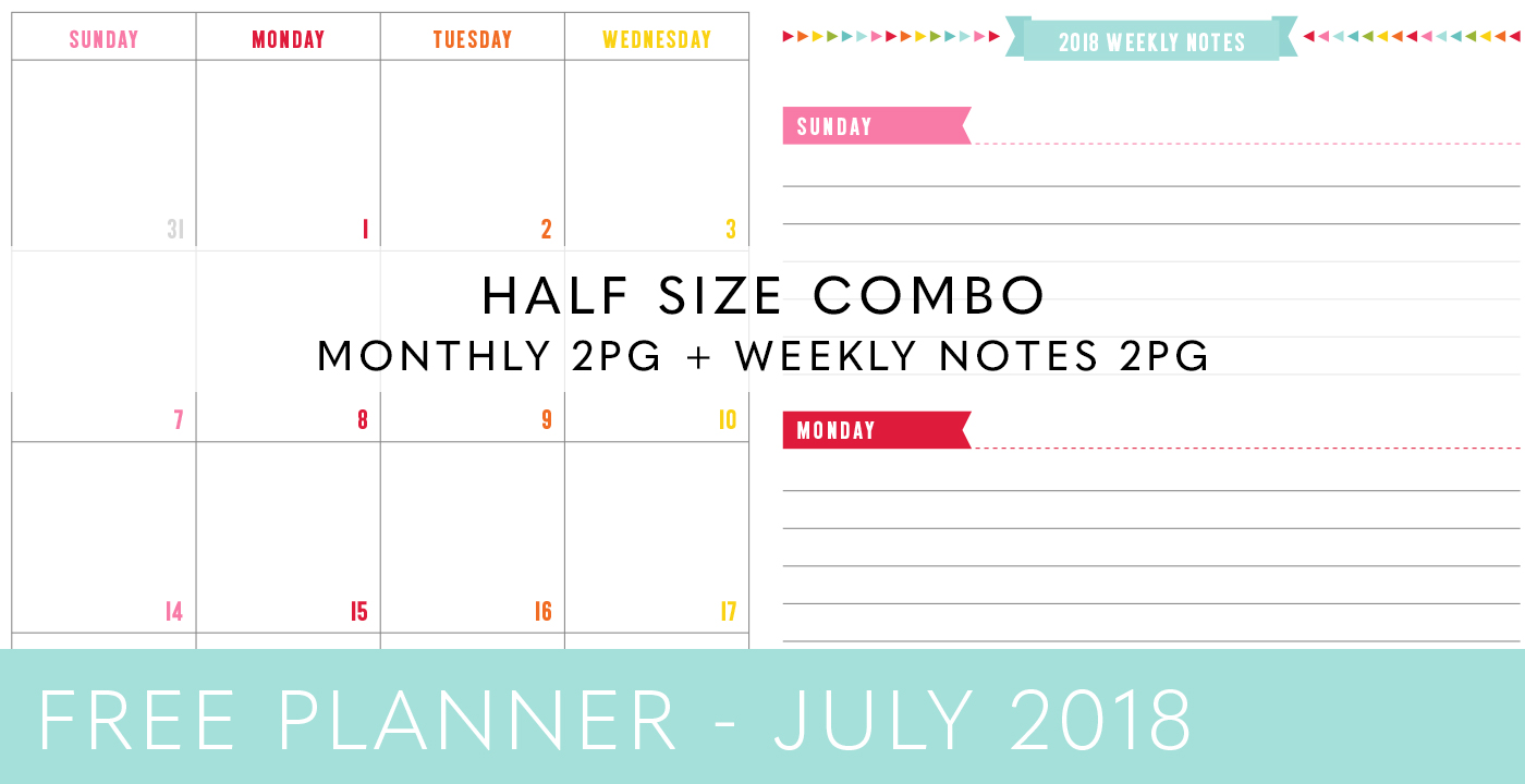 FREE HALF SIZE PLANNER COMBO – JULY 2018