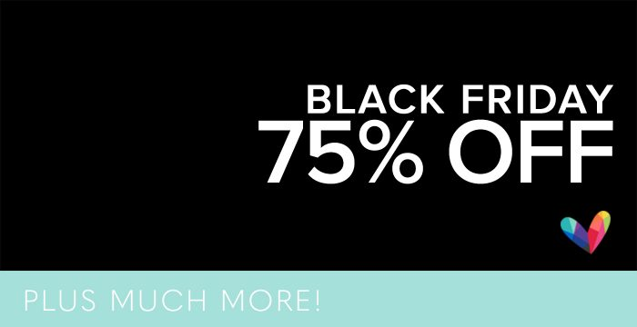 75% OFF BLACK FRIDAY + MORE