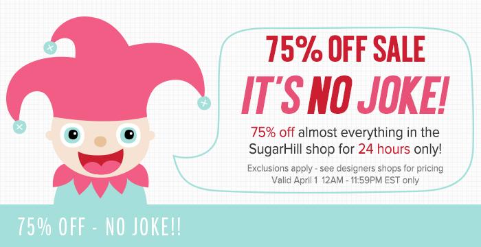 75% OFF SALE – NO JOKE!! – extended!