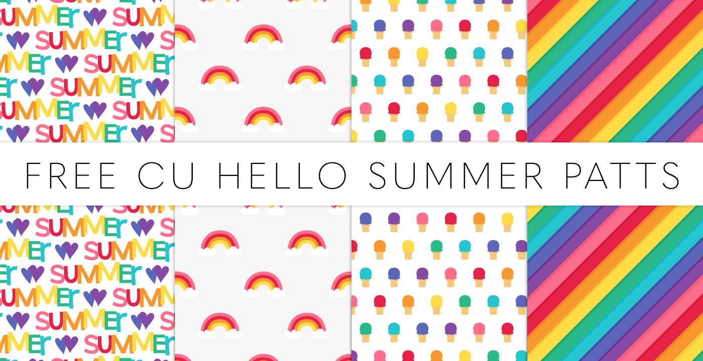 NEW – HELLO SUMMER + FREE CU PATTERNS