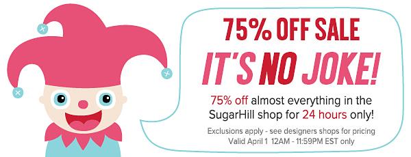 75% off – April Fools!??