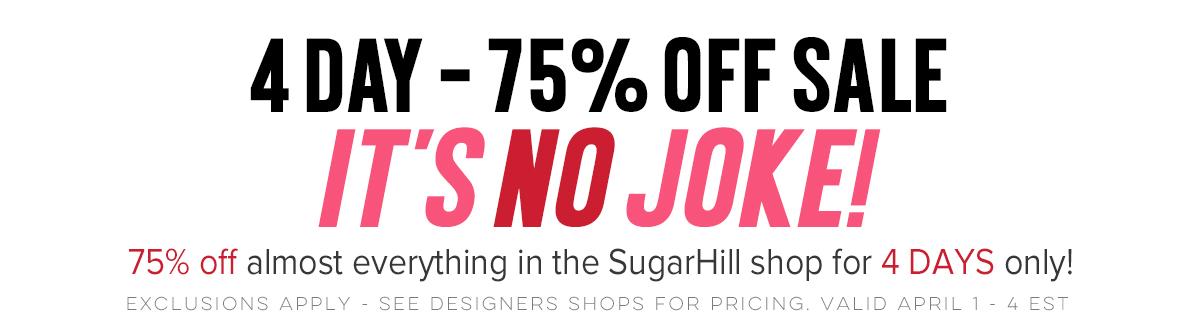 4 DAY 75% OFF SALE – No Joke!